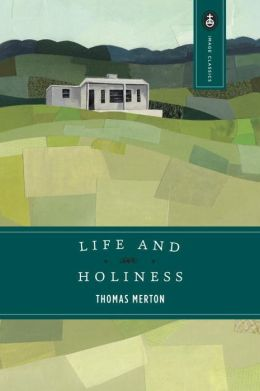 Life and Holiness