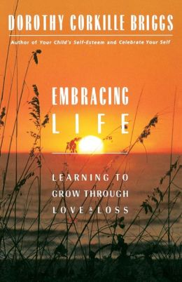 Embracing Life: Learning to Grow Through Love and Loss