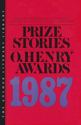 Prize Stories 1987: The O'Henry Awards