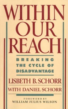 Within Our Reach : Breaking the Cycle of Disadvantage: Breaking the Cycle of Disadvantage