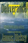Book Cover Image. Title: Deliverance, Author: James Dickey