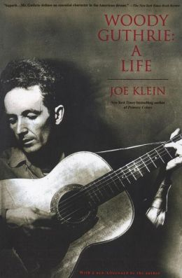 Woody Guthrie : A Life