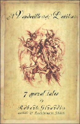 A Vaudeville of Devils: 7 Moral Tales