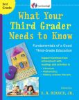 Book Cover Image. Title: What Your Third Grader Needs to Know:  Fundamentals of a Good Third-Grade Education, Author: E. D. Hirsch