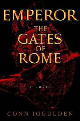 Emperor: The Gates of Rome (Emperor Series #1)