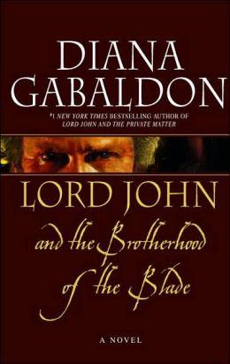 Lord John and the Brotherhood of the Blade (Lord John Grey Series)