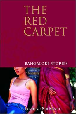 The Red Carpet: Bangalore Stories