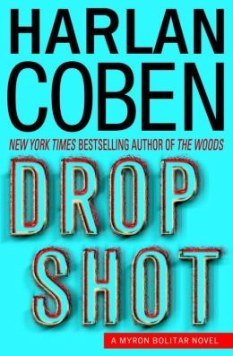 Drop Shot (Myron Bolitar Series #2)