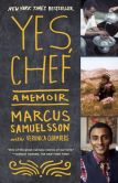 Book Cover Image. Title: Yes, Chef:  A Memoir, Author: Marcus Samuelsson