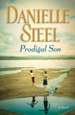 Book Cover Image. Title: Prodigal Son, Author: Danielle Steel