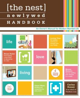 The Nest Newlywed Handbook: An Owner's Manual for Modern Married Life