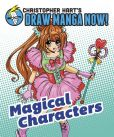 Book Cover Image. Title: Magical Characters:  Christopher Hart's Draw Manga Now!, Author: Christopher Hart