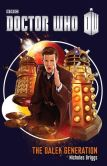 Book Cover Image. Title: Doctor Who:  The Dalek Generation, Author: Nicholas Briggs