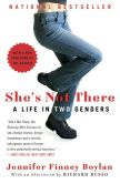 Book Cover Image. Title: She's Not There:  A Life in Two Genders, Author: Jennifer Finney Boylan