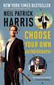 Book Cover Image. Title: Neil Patrick Harris:  Choose Your Own Autobiography, Author: Neil Patrick Harris