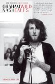 Book Cover Image. Title: Wild Tales:  A Rock & Roll Life (Enhanced Edition), Author: Graham Nash
