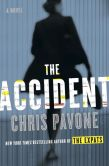 Book Cover Image. Title: The Accident, Author: Chris Pavone