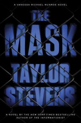 The Mask: A Vanessa Michael Munroe Novel