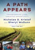 Book Cover Image. Title: A Path Appears:  Transforming Lives, Creating Opportunity, Author: Nicholas D. Kristof