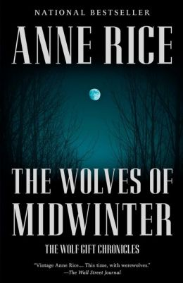The Wolves of Midwinter (The Wolf Gift Chronicles Series #2)