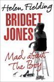 Book Cover Image. Title: Bridget Jones:  Mad About the Boy, Author: Helen Fielding