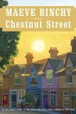 Book Cover Image. Title: Chestnut Street, Author: Maeve Binchy