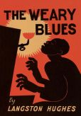 Book Cover Image. Title: The Weary Blues, Author: Langston Hughes