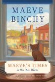 Book Cover Image. Title: Maeve's Times:  In Her Own Words, Author: Maeve Binchy