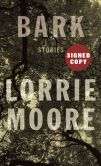 Book Cover Image. Title: Bark (Signed Book), Author: Lorrie Moore