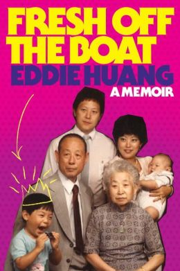 Fresh Off the Boat: A Memoir