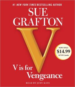 V Is for Vengeance (Kinsey Millhone Series #22)