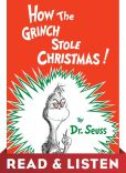 Book Cover Image. Title: How the Grinch Stole Christmas!:  Read & Listen Edition, Author: Dr. Seuss