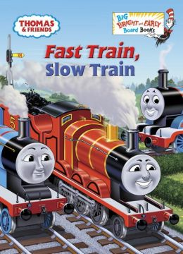 Fast Train, Slow Train (Thomas & Friends)