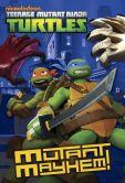 Book Cover Image. Title: Mutant Mayhem! (Teenage Mutant Ninja Turtles), Author: Matthew Gilbert