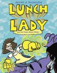 Book Cover Image. Title: Lunch Lady and the Video Game Villain, Author: Jarrett J. Krosoczka
