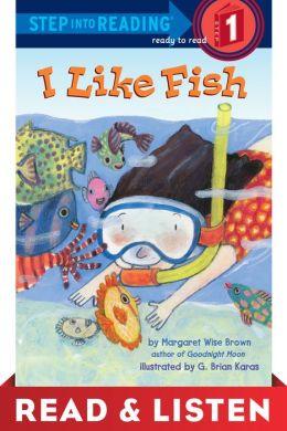 I Like Fish: Read & Listen Edition