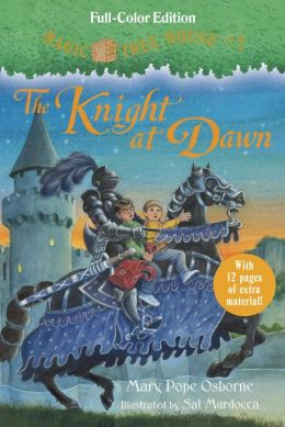 The Knight at Dawn (Magic Tree House Series #2) (Full-Color Edition) (PagePerfect NOOK Book)