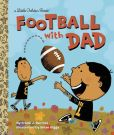 Book Cover Image. Title: Football With Dad, Author: Frank Berrios