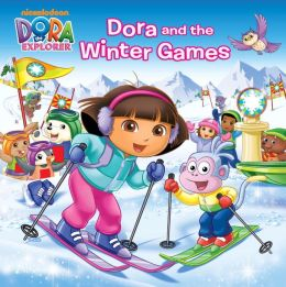 Dora and the Winter Games (Dora the Explorer)