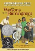 Book Cover Image. Title: The Watsons Go to Birmingham - 1963, Author: Christopher Paul Curtis