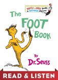 Book Cover Image. Title: The Foot Book:  Read & Listen Edition, Author: Dr. Seuss