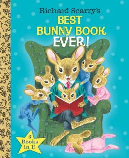 Richard Scarry's Best Bunny Book Ever! (Richard Scarry)