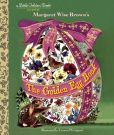 Book Cover Image. Title: The Golden Egg Book, Author: Margaret Wise Brown