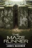 Book Cover Image. Title: The Maze Runner Movie Tie-In Edition (Maze Runner, Book One), Author: James Dashner