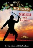 Book Cover Image. Title: Magic Tree House Fact Tracker #30:  Ninjas and Samurai: A Nonfiction Companion to Magic Tree House #5: Night of the Ninjas, Author: Mary Pope Osborne