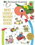 Book Cover Image. Title: Best Lowly Worm Book Ever! (Richard Scarry), Author: Richard Scarry