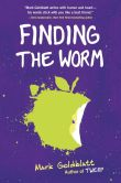 Book Cover Image. Title: Finding the Worm, Author: Mark  Goldblatt