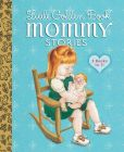 Book Cover Image. Title: Little Golden Book Mommy Stories, Author: Jean Cushman