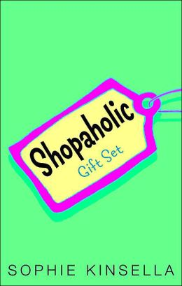 Shopaholic Gift Set: Shopaholic Ties the Knot; Shopaholic Takes Manhattan; Confessions of a Shopaholic