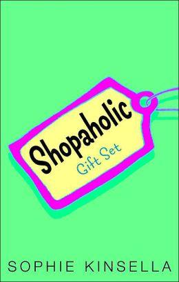 Shopaholic Gift Set: Shopaholic Ties the Knot; Shopaholic Takes Manhattan; Confessions of a Shopaholic